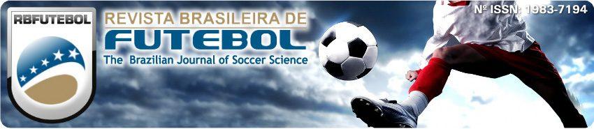 Revista Brasileira de Futebol (The Brazilian Journal of Soccer Science)